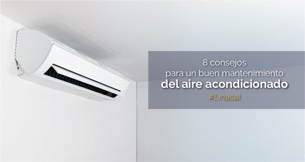 8 consejos para un buen mantenimiento del aire acondicionado